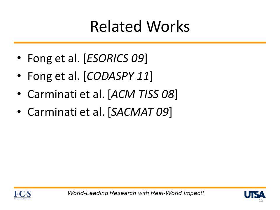 Related Works Fong et al. [ESORICS 09] Fong et al. [CODASPY 11]